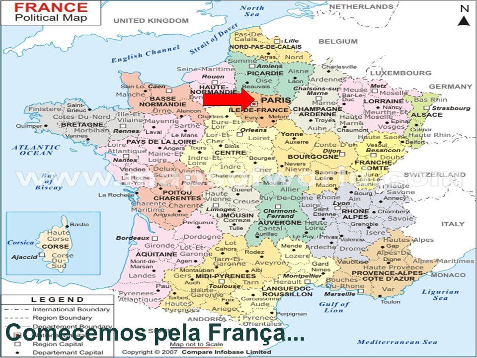 Comecemos pela França...