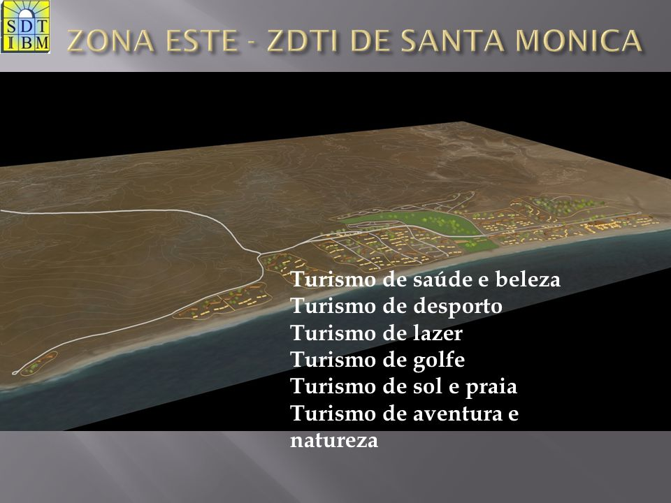 ZONA ESTE - ZDTI DE SANTA MONICA