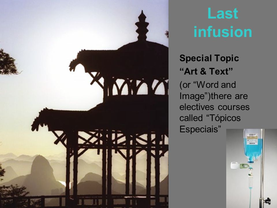 Last infusion Special Topic Art & Text