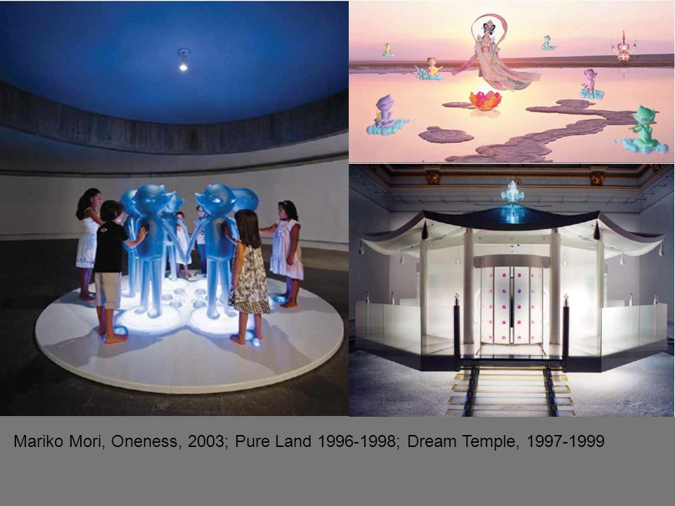 Pure Mariko Mori, Oneness, 2003; Pure Land 1996-1998; Dream Temple, 1997-1999