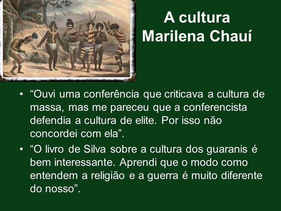 A cultura Marilena Chauí