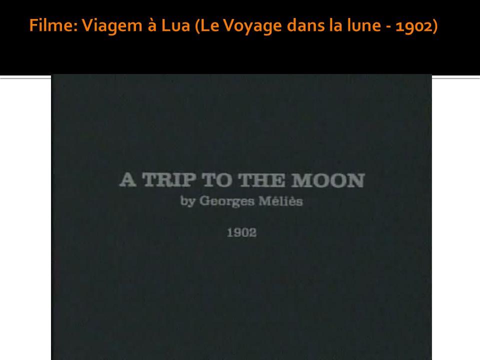 Filme: Viagem à Lua (Le Voyage dans la lune - 1902)