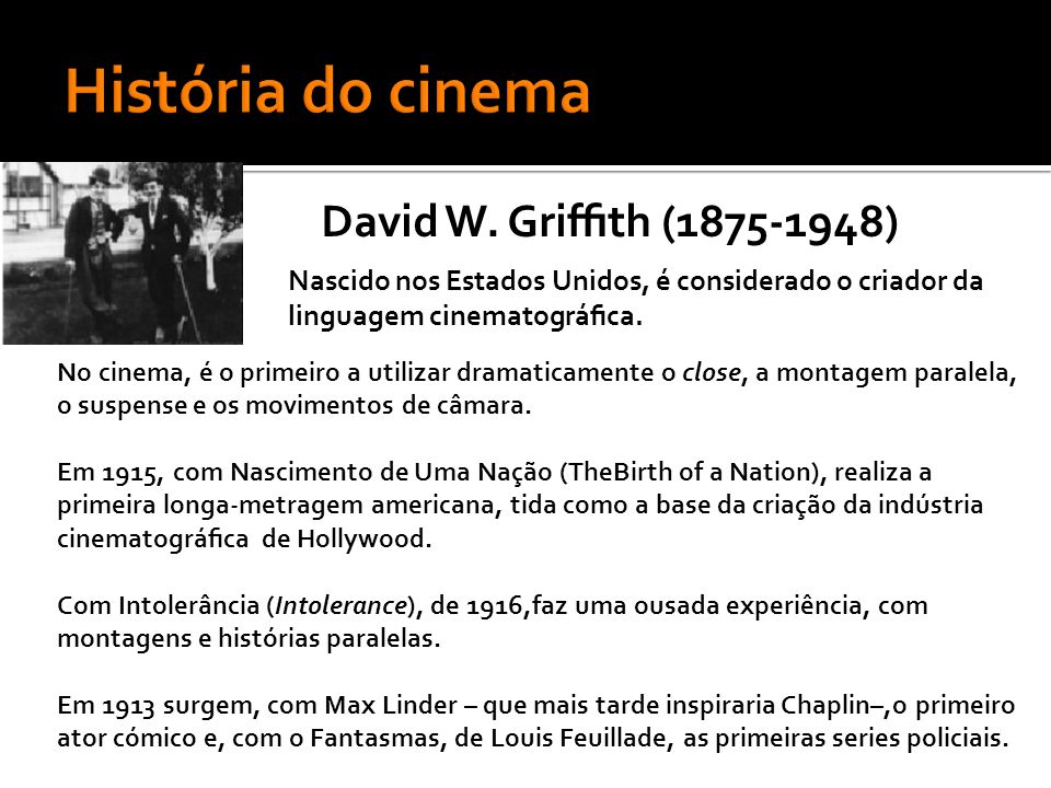 História do cinema David W. Griffith (1875-1948)