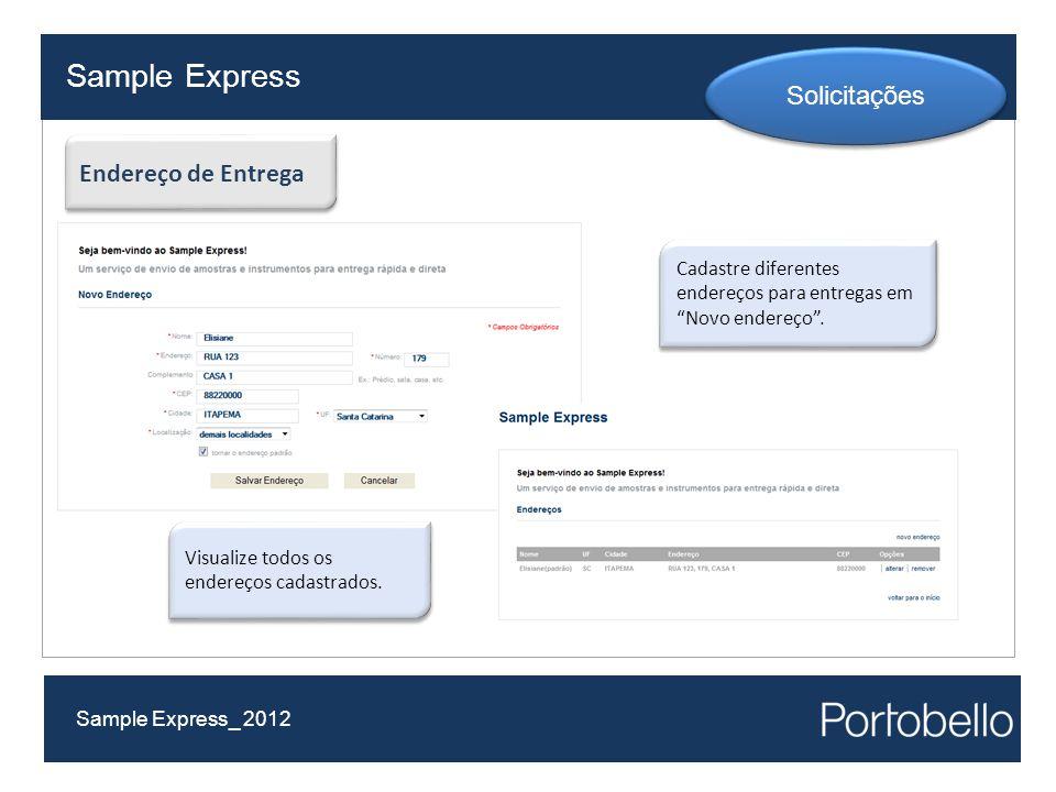 Sample Express Solicitações Endereço de Entrega