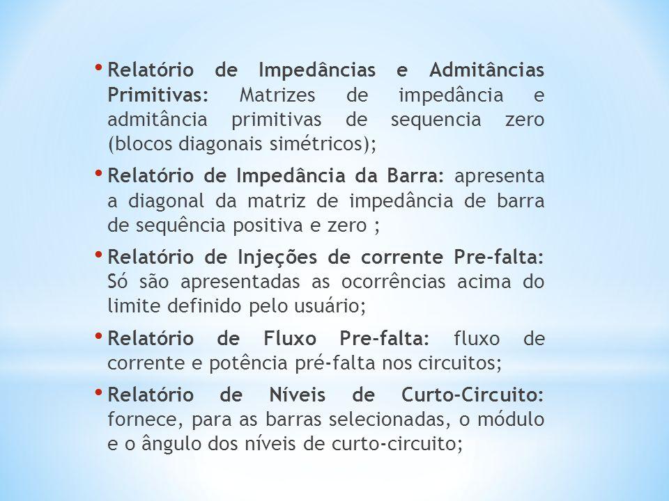 Relatório de Impedâncias e Admitâncias Primitivas: Matrizes de impedância e admitância primitivas de sequencia zero (blocos diagonais simétricos);