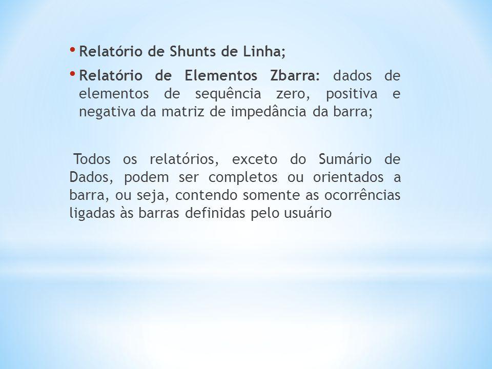 Relatório de Shunts de Linha;