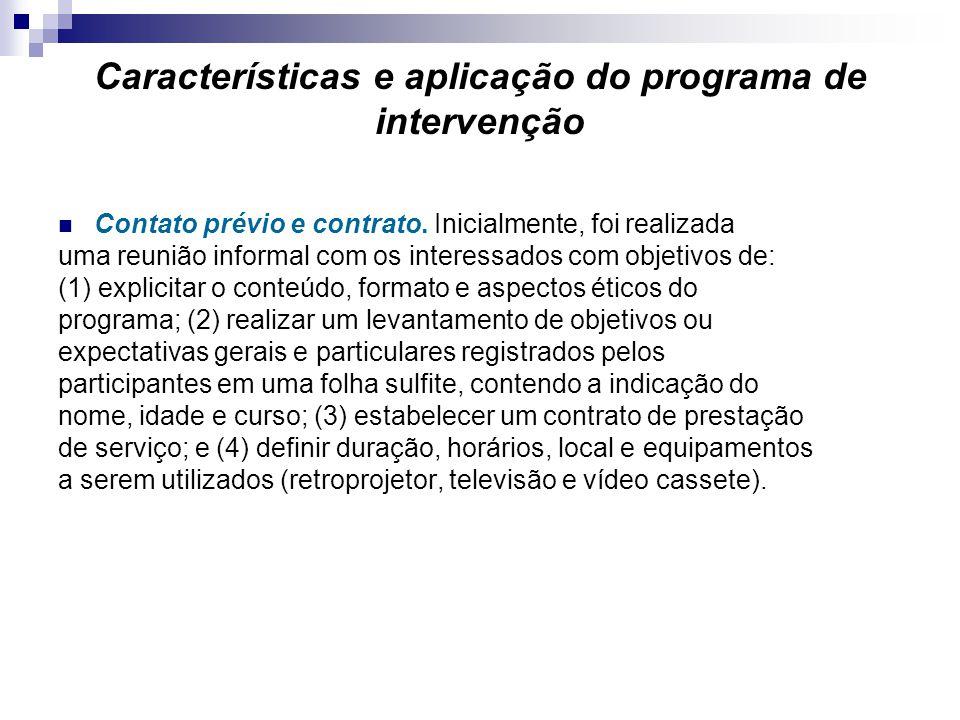 Características e aplicação do programa de intervenção