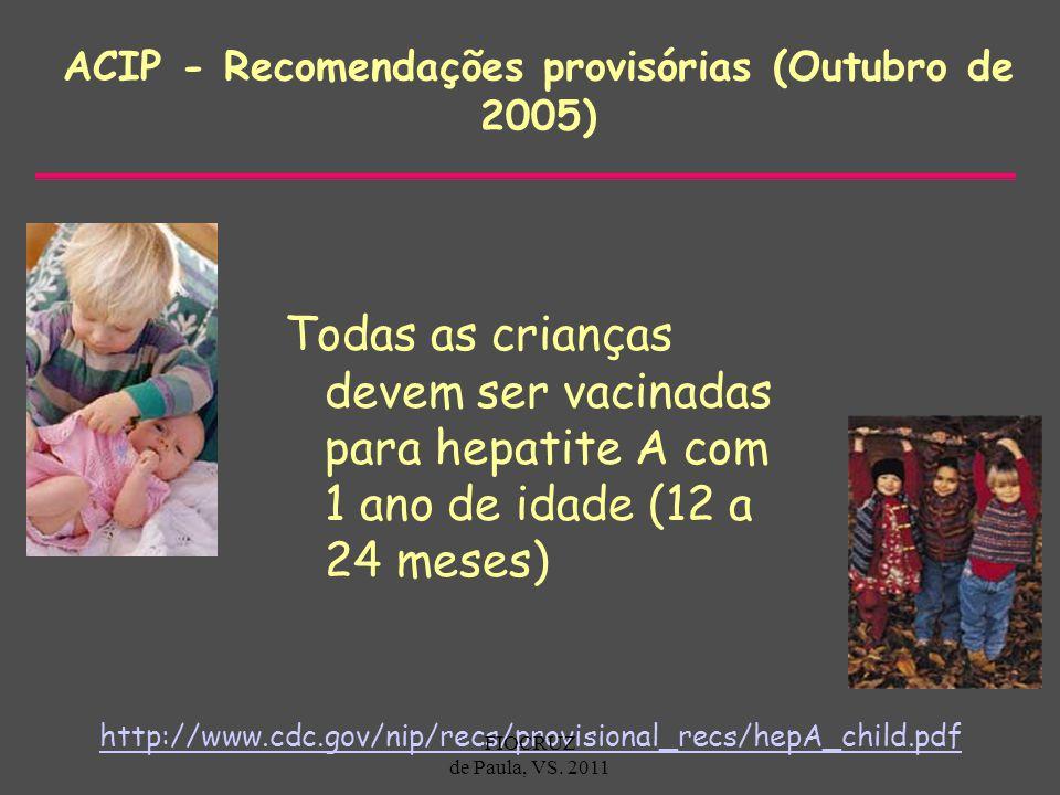 ACIP - Recomendações provisórias (Outubro de 2005)