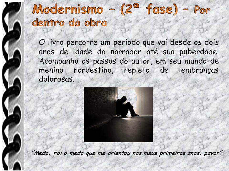 Modernismo – (2ª fase) – Por dentro da obra