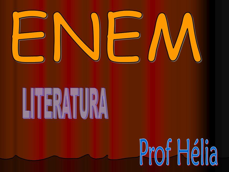 ENEM LITERATURA Prof Hélia