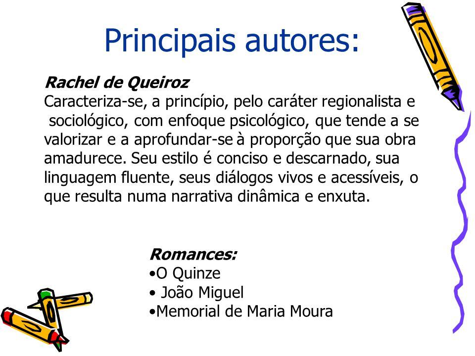 Principais autores: Rachel de Queiroz