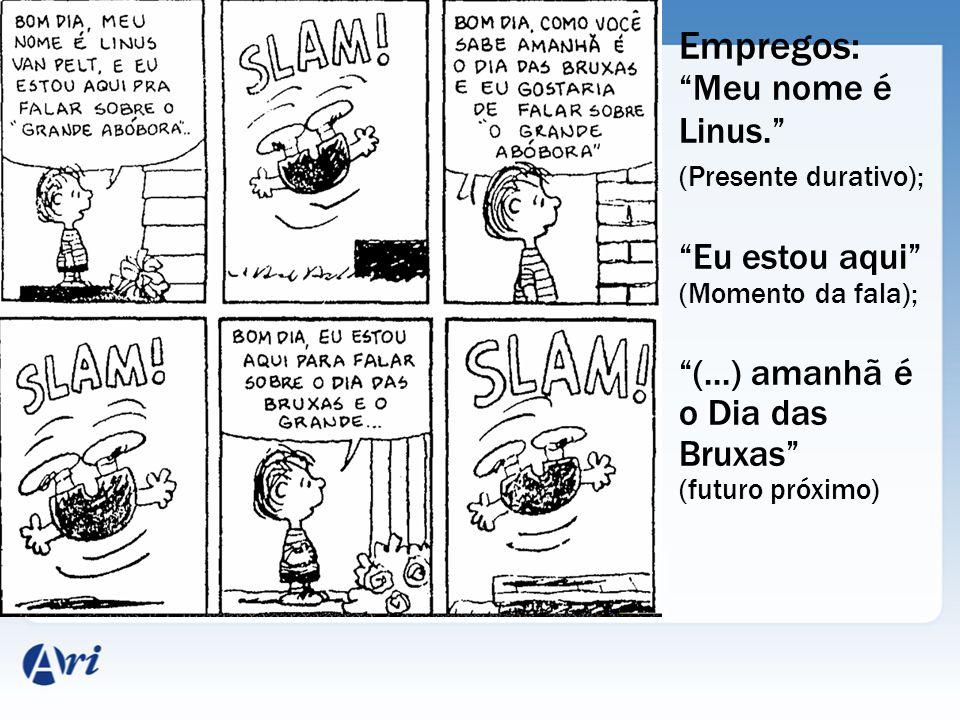 Empregos: Meu nome é Linus. Eu estou aqui