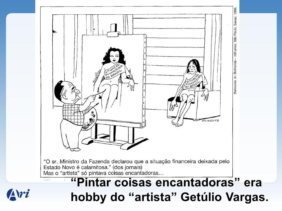 Pintar coisas encantadoras era hobby do artista Getúlio Vargas.