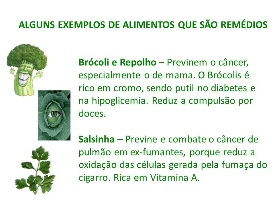 ALGUNS EXEMPLOS DE ALIMENTOS QUE SÃO REMÉDIOS