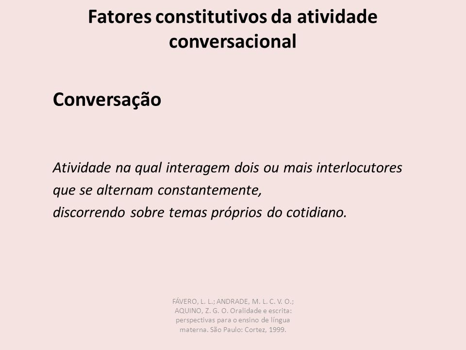 Fatores constitutivos da atividade conversacional