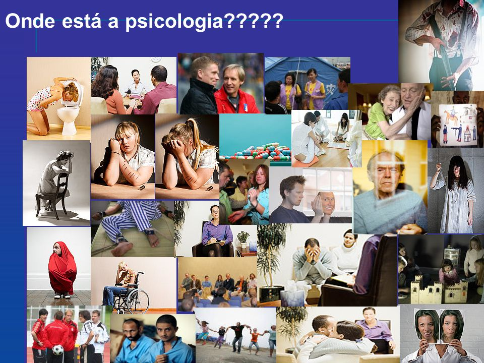 Onde está a psicologia