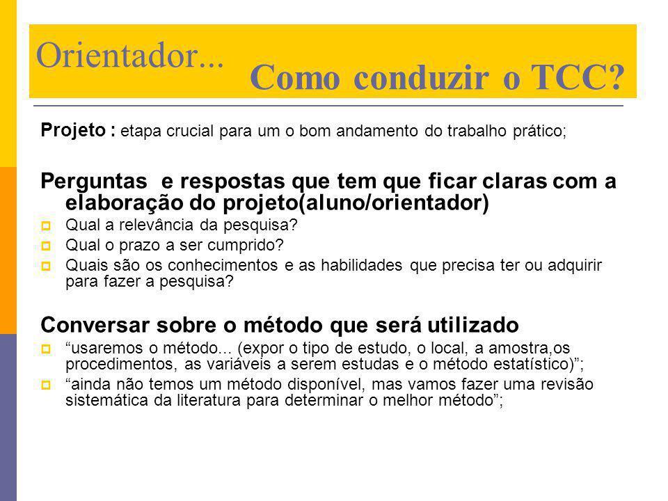 Orientador... Como conduzir o TCC