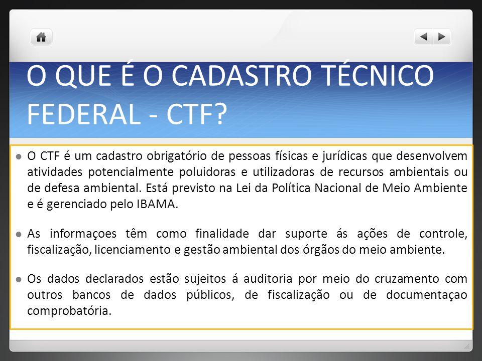 O QUE É O CADASTRO TÉCNICO FEDERAL - CTF