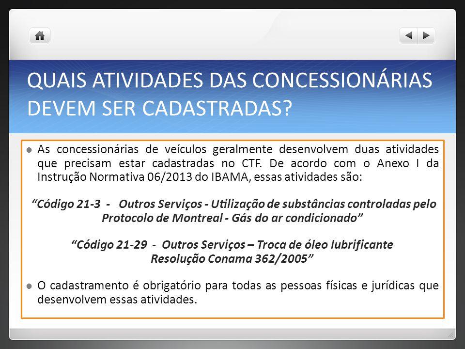 QUAIS ATIVIDADES DAS CONCESSIONÁRIAS DEVEM SER CADASTRADAS