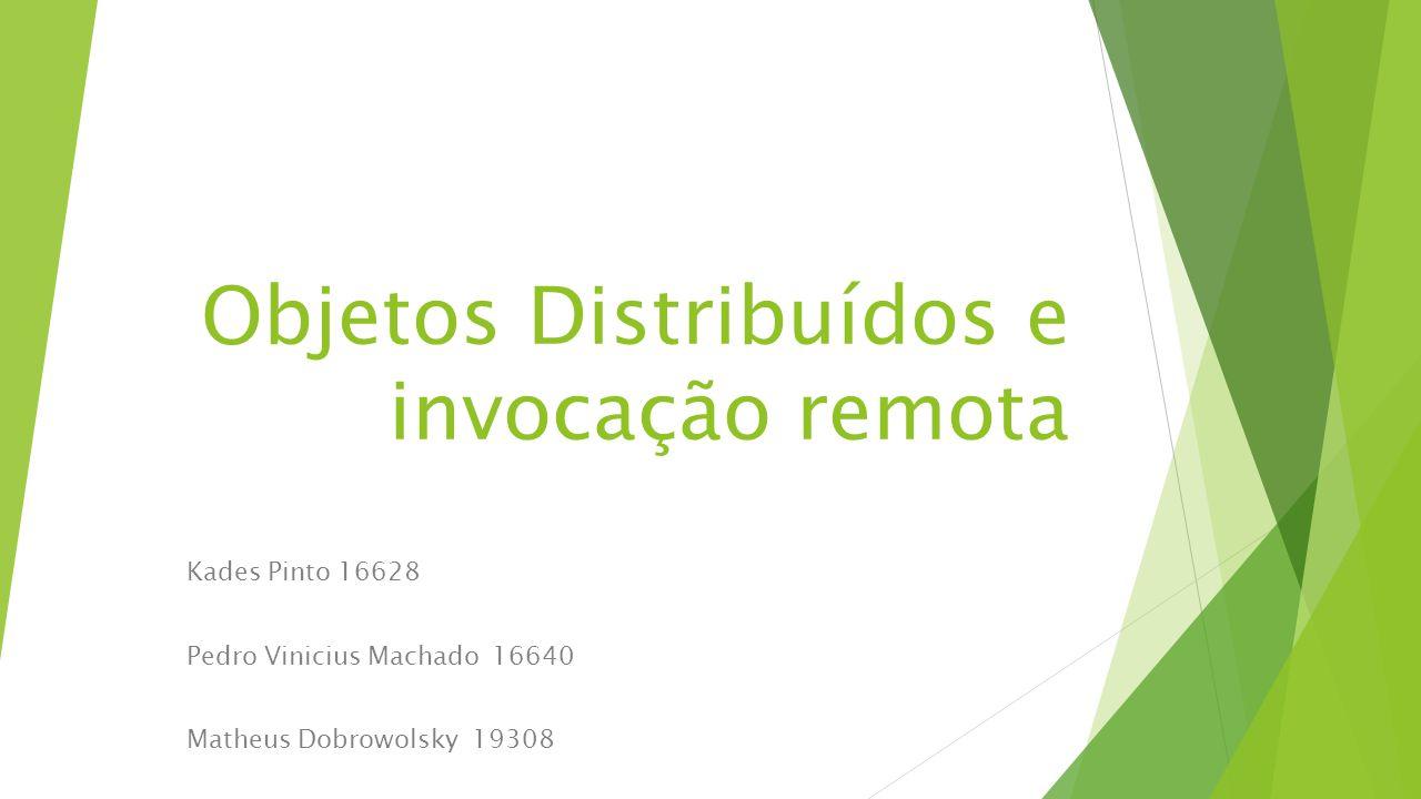 Objetos Distribuídos e invocação remota