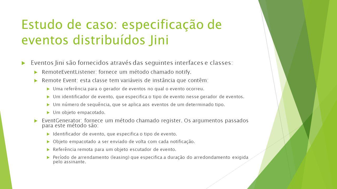 Estudo de caso: especificação de eventos distribuídos Jini