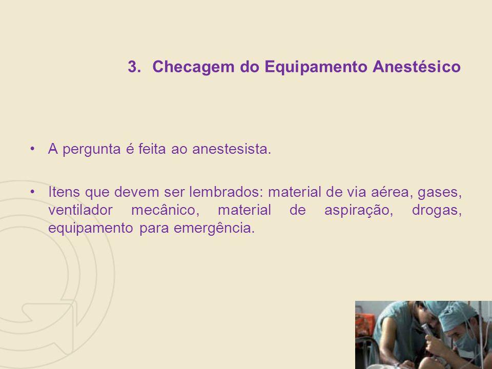 Checagem do Equipamento Anestésico