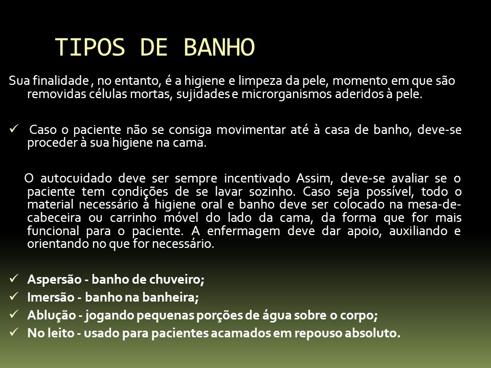 TIPOS DE BANHO