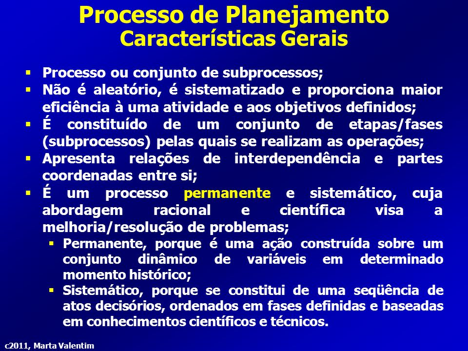 Processo de Planejamento Características Gerais