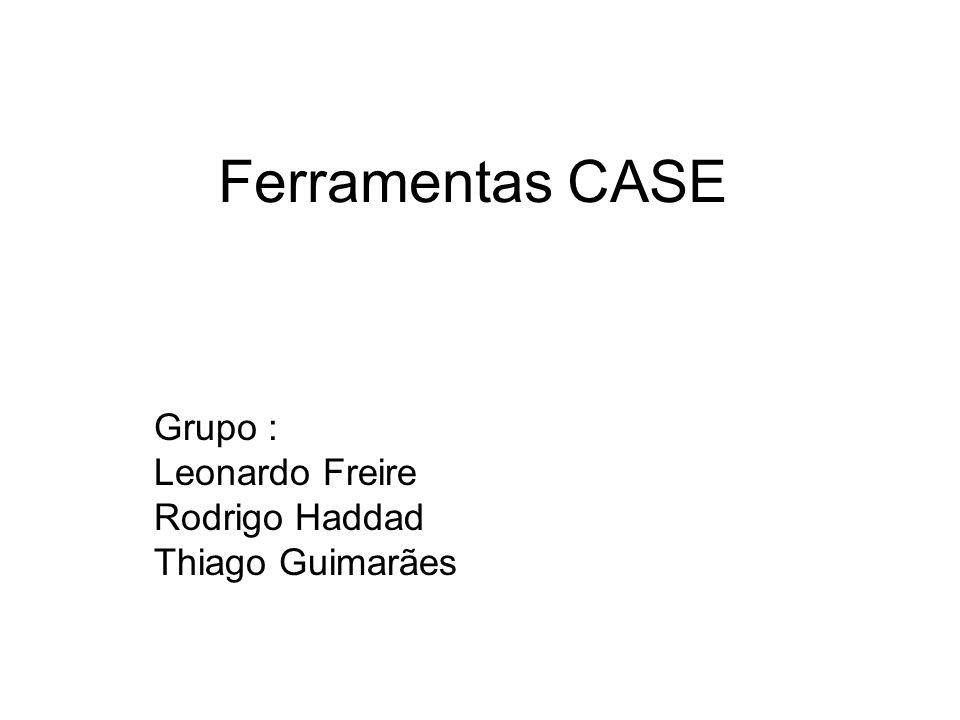 Grupo : Leonardo Freire Rodrigo Haddad Thiago Guimarães