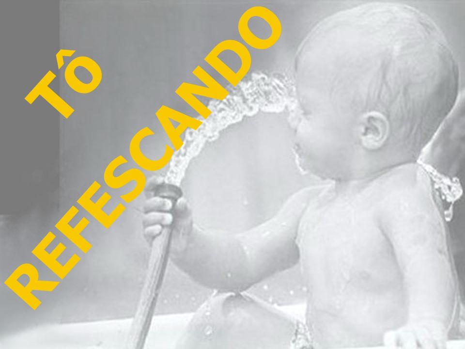 REFESCANDO Tô