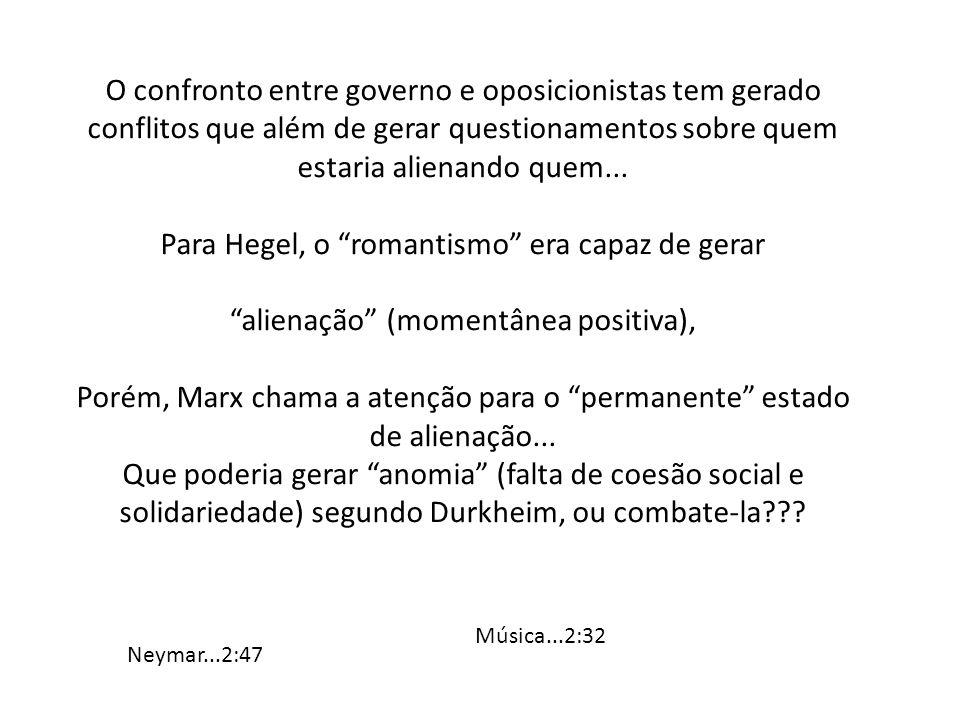 Para Hegel, o romantismo era capaz de gerar