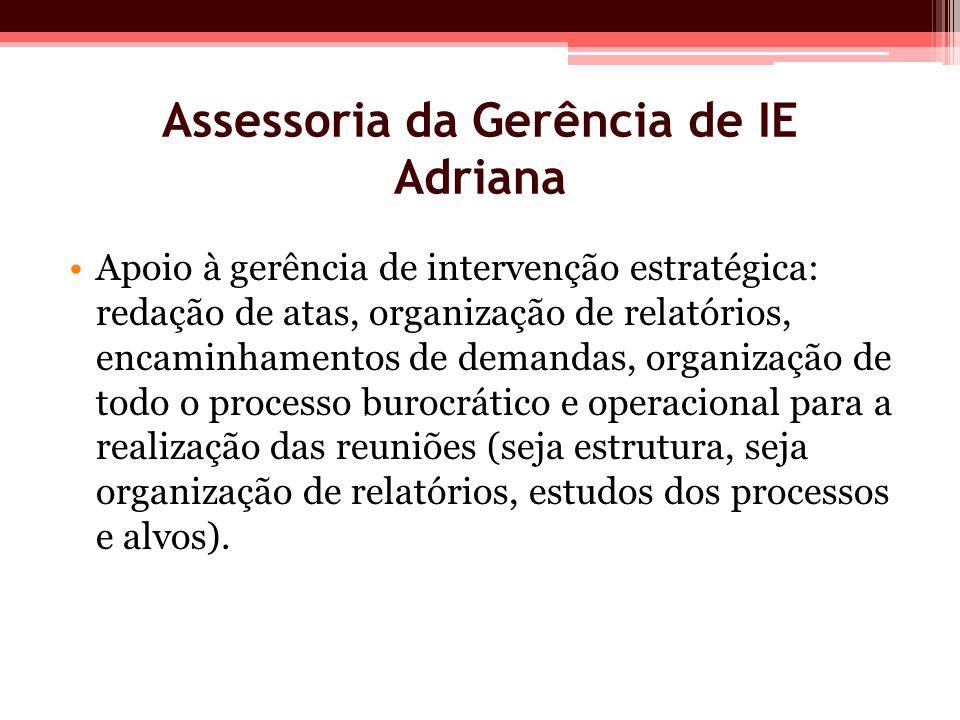 Assessoria da Gerência de IE Adriana