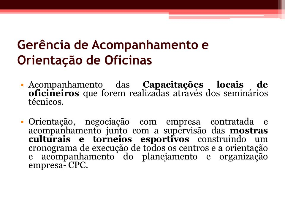 Gerência de Acompanhamento e Orientação de Oficinas