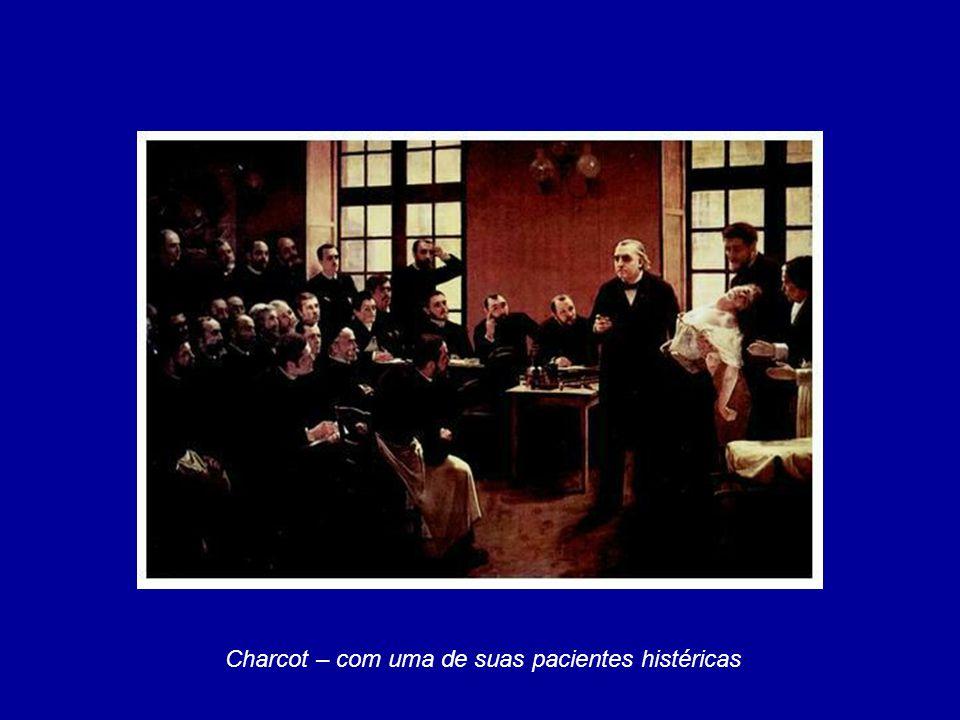 Charcot – com uma de suas pacientes histéricas
