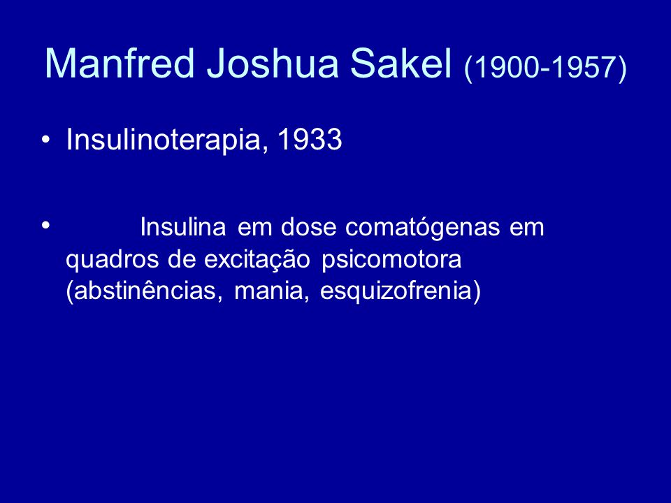 Manfred Joshua Sakel (1900-1957)