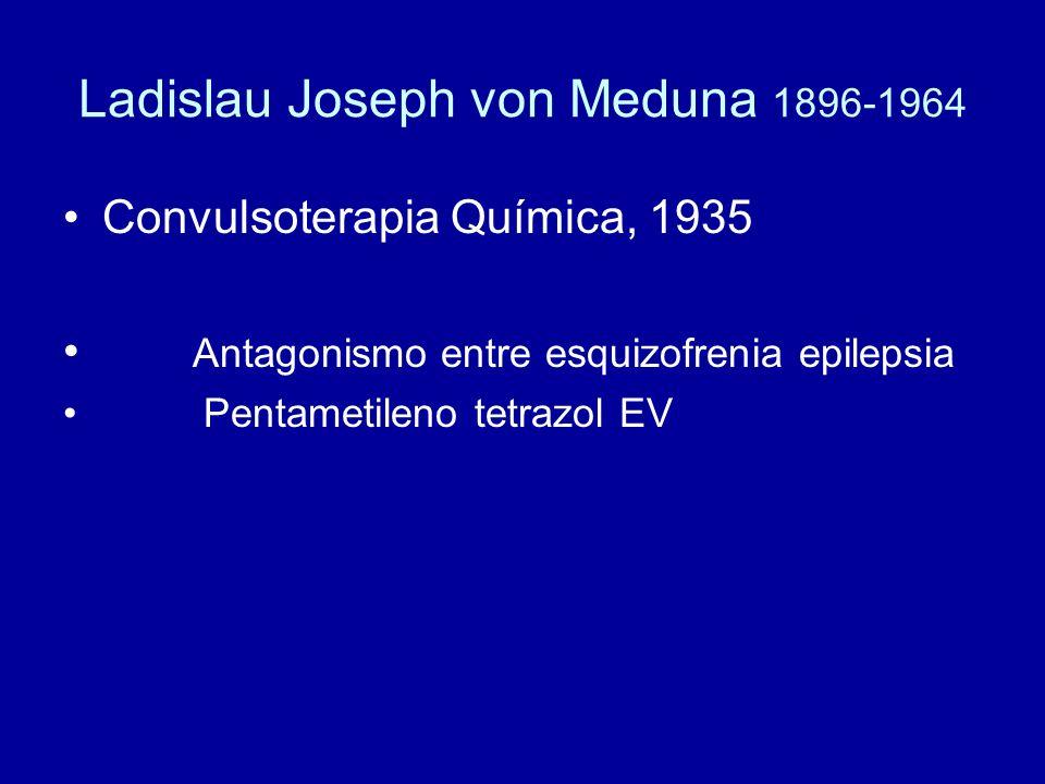 Ladislau Joseph von Meduna 1896-1964
