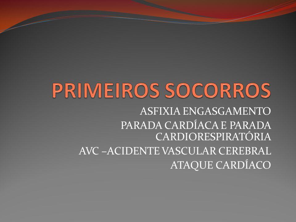 PRIMEIROS SOCORROS ASFIXIA ENGASGAMENTO