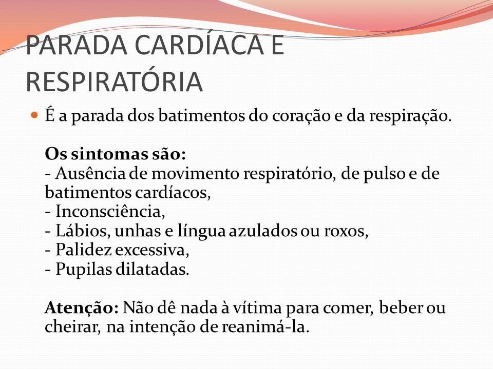PARADA CARDÍACA E RESPIRATÓRIA