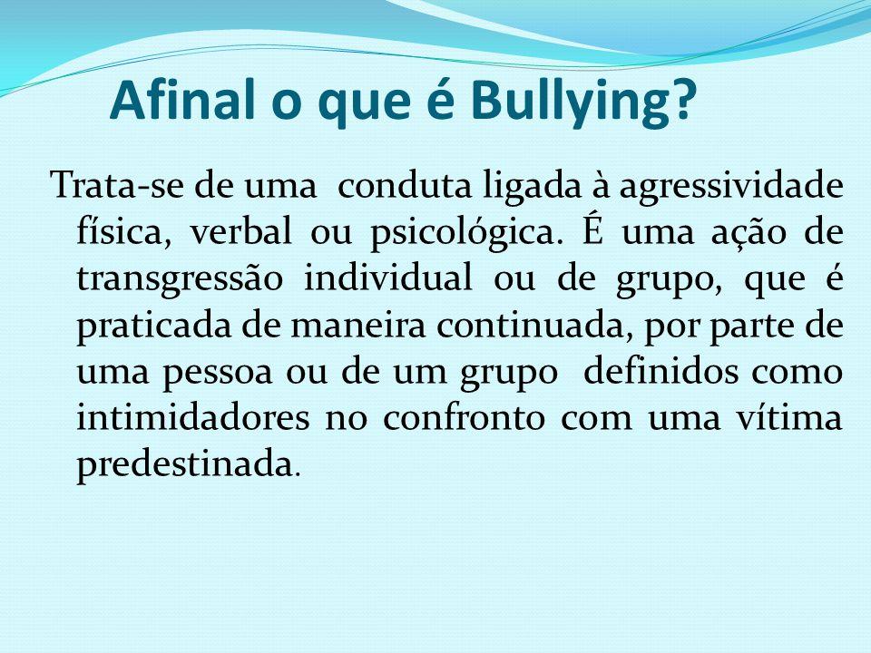 Afinal o que é Bullying
