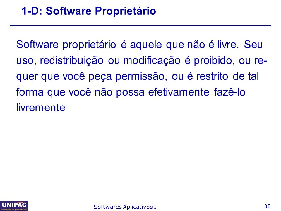 1-D: Software Proprietário