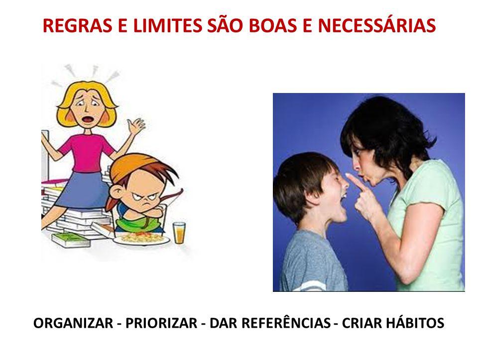 REGRAS E LIMITES SÃO BOAS E NECESSÁRIAS