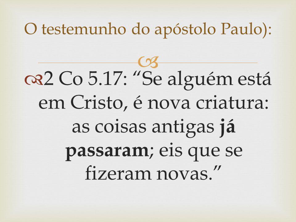 O testemunho do apóstolo Paulo):