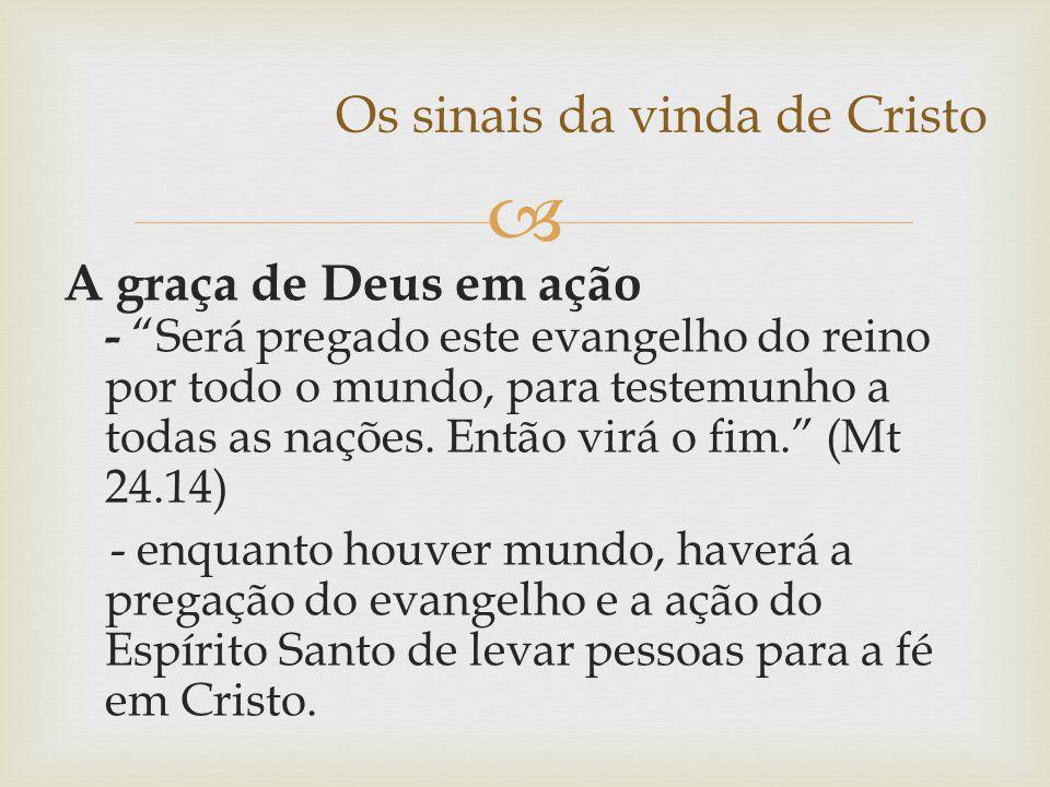 Os sinais da vinda de Cristo