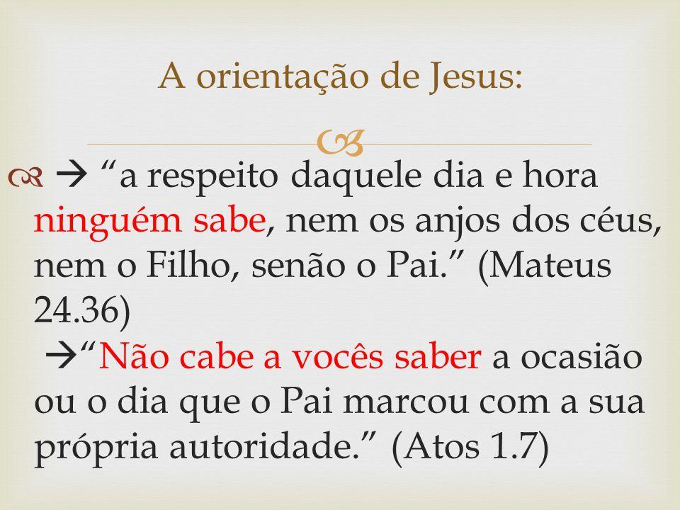 A orientação de Jesus:
