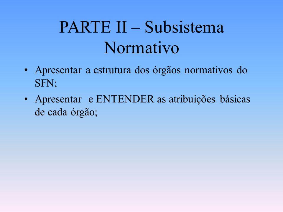 PARTE II – Subsistema Normativo