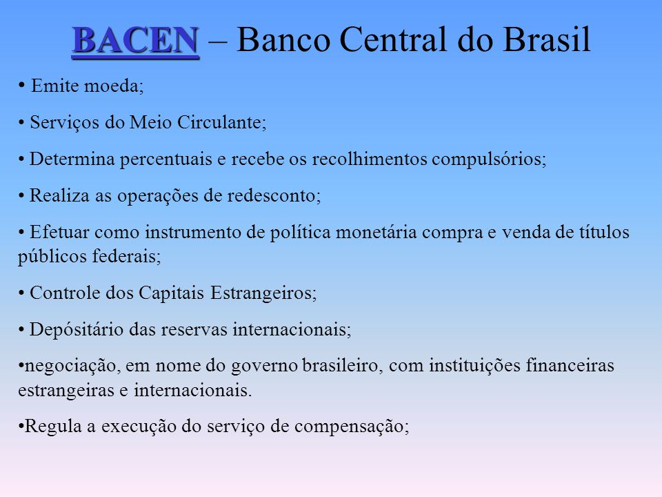 BACEN – Banco Central do Brasil