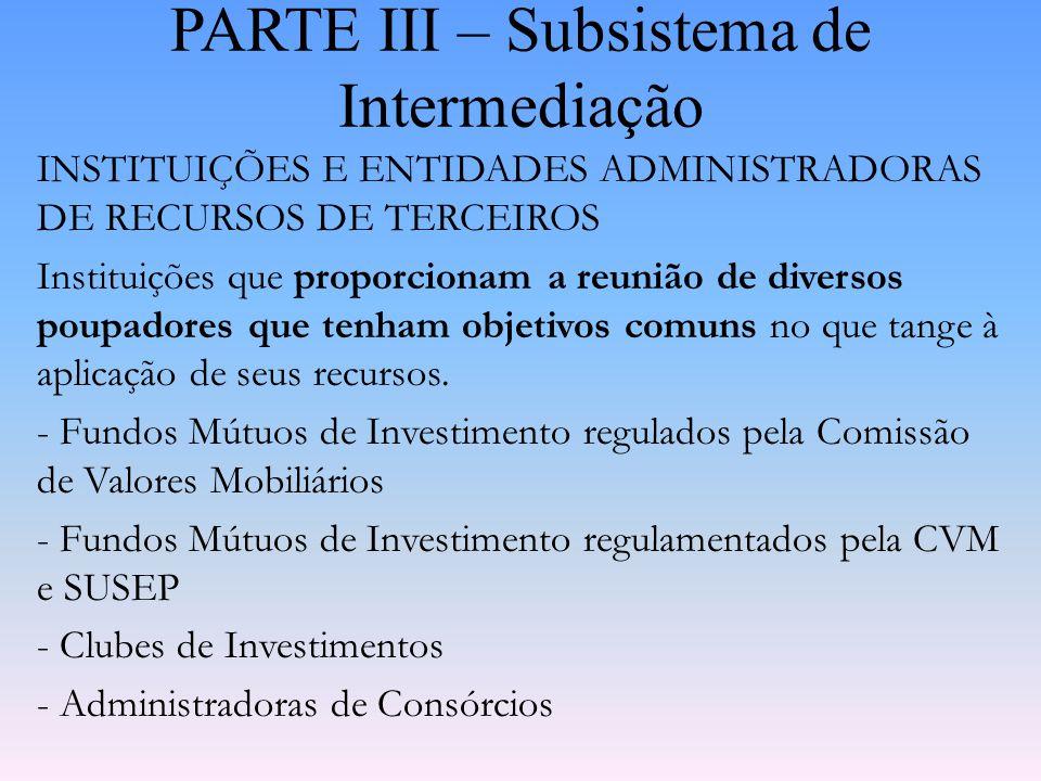 PARTE III – Subsistema de Intermediação