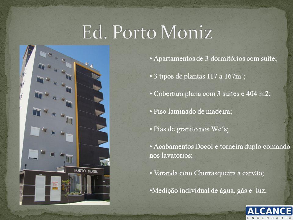 Ed. Porto Moniz Apartamentos de 3 dormitórios com suíte;
