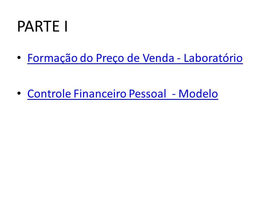 PARTE I Formação do Preço de Venda - Laboratório
