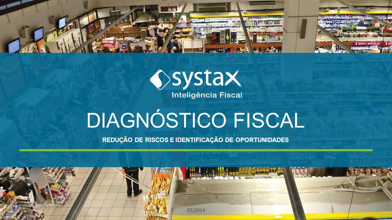 DIAGNÓSTICO FISCAL REDUÇÃO DE RISCOS E IDENTIFICAÇÃO DE OPORTUNIDADES